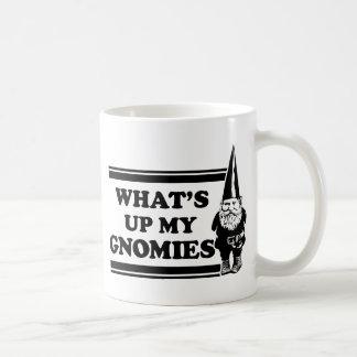 What's Up My Gnomies Coffee Mug