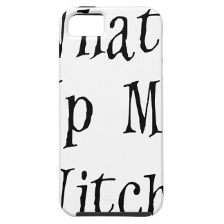 WHAT's Up My Witches iPhone SE/5/5s Case