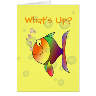 What's Up Thinking of You Funny Fish and Bubbles Greeting Card