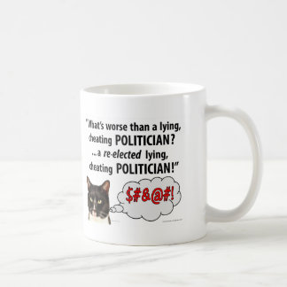 What's worse than a Lying, Cheating Politician? Coffee Mug
