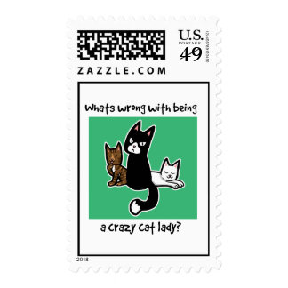 Whats wrong with being a crazy cat lady stamp
