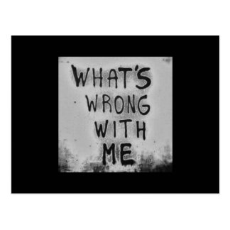 WHAT'S WRONG WITH ME DARK EMO QUOTES DEPRESSED HUR POSTCARD