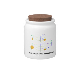 What's Your Angular Momentum? (Physics Diagrams) Candy Jar