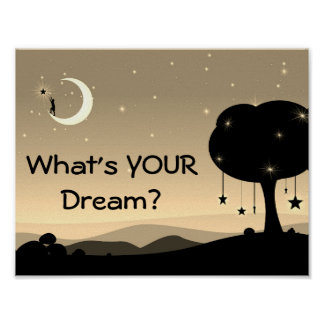 What's Your Dream Poster