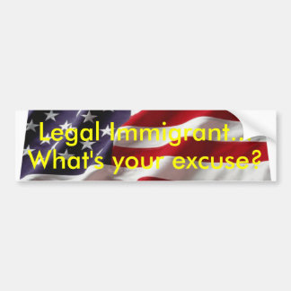 What's your excuse? Bumper Sticker