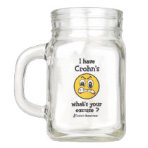 What's Your Excuse...Crohn's Mason Jar