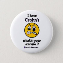 What's Your Excuse...Crohn's Pinback Button