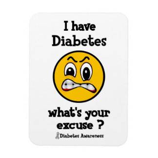 What's Your Excuse...Diabetes Magnet