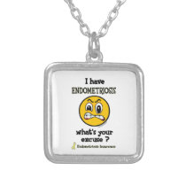 What's Your Excuse...Endometriosis Silver Plated Necklace
