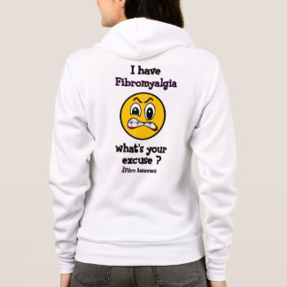 What's Your Excuse...Fibro Hoodie
