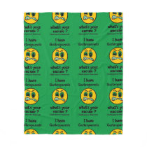 What's Your Excuse...Gastroparesis Fleece Blanket