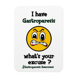 What's Your Excuse...Gastroparesis Magnet