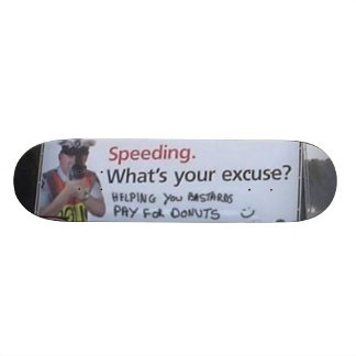 what's your excuse skate deck