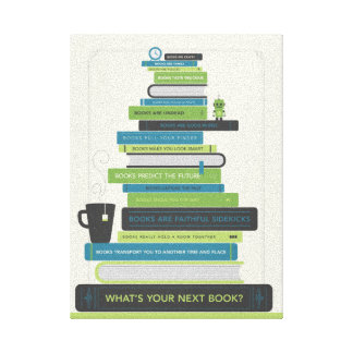 What's Your Next Book? Canvas Print