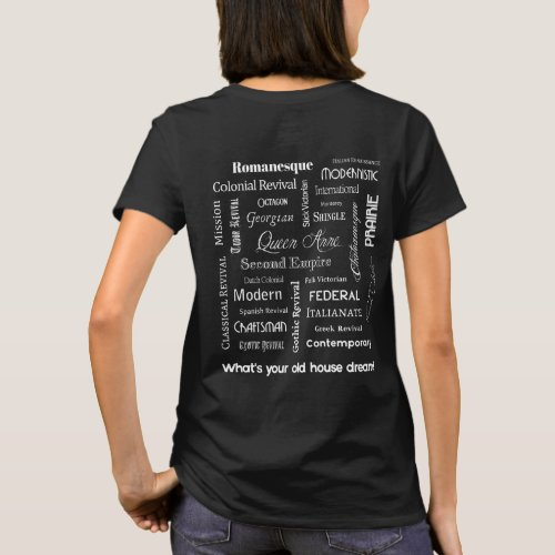 Whats your old house dream Dark T_Shirt