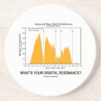 What's Your Orbital Resonance? (Astronomy Humor) Drink Coasters