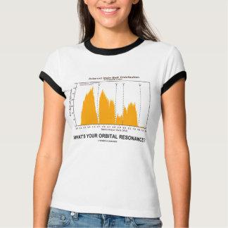 What's Your Orbital Resonance? (Astronomy Humor) Shirt
