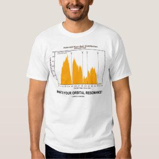 What's Your Orbital Resonance? (Astronomy Humor) T-shirt