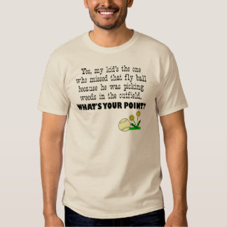 """""""What's your point?"""" Baseball Parent Shirt"""