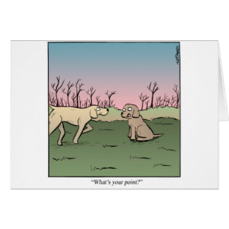 What's your point? greeting card