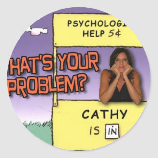 """""""What's Your Problem?"""" Classic Round Sticker"""