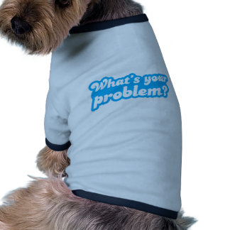What's your problem? in blue dog clothing