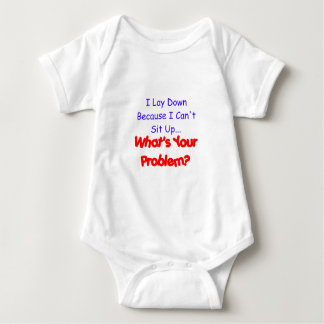 What's Your Problem - Laying Down Baby Bodysuit