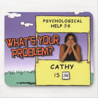"""""""What's YOUR Problem?"""" mouse pad"""