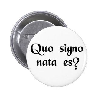 What's your sign? button
