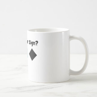 What's Your Sign? Classic White Coffee Mug