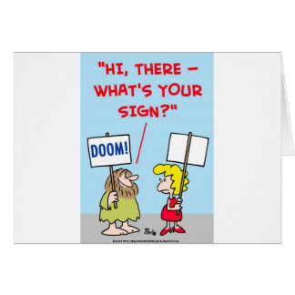 WHAT'S YOUR SIGN GREETING CARD