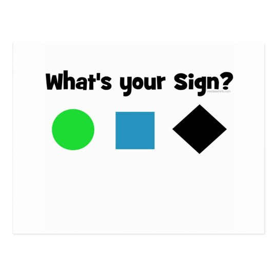 What's Your Sign? Postcard