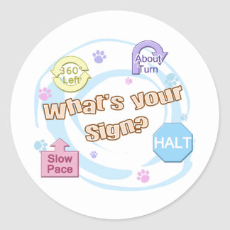 What's your Sign Rally Obedience Classic Round Sticker