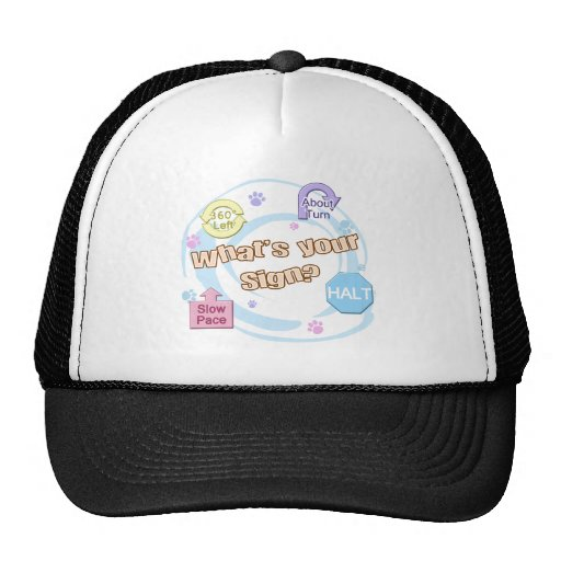 What's your Sign Rally Obedience Trucker Hat