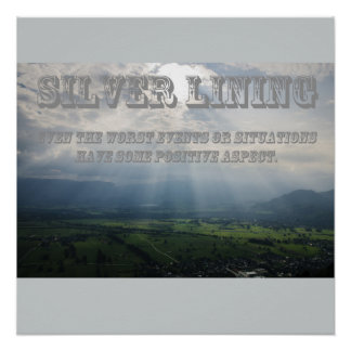 What's Your Silver Lining Poster