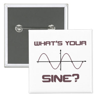 What's Your Sine Nerdy Pick Up Line Pins
