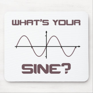 What's Your Sine Nerdy Pick Up Line Mouse Pad