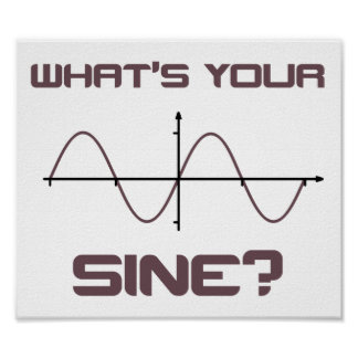 What's Your Sine Nerdy Pick Up Line Poster