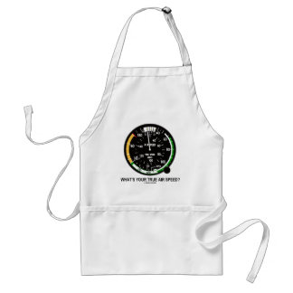 What's Your True Air Speed? Air Speed Indicator Adult Apron