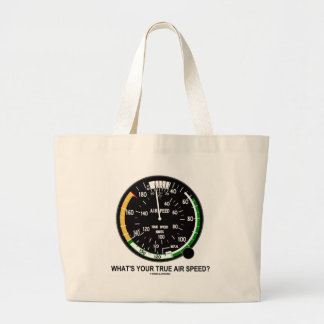What's Your True Air Speed? Air Speed Indicator Large Tote Bag