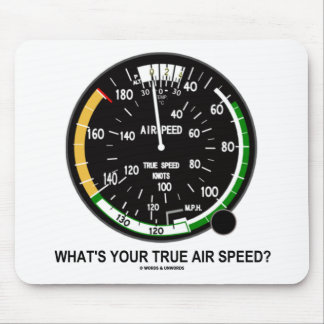 What's Your True Air Speed? Air Speed Indicator Mouse Pad