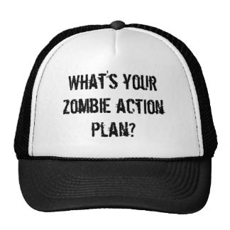 What's your zombie action plan? trucker hat