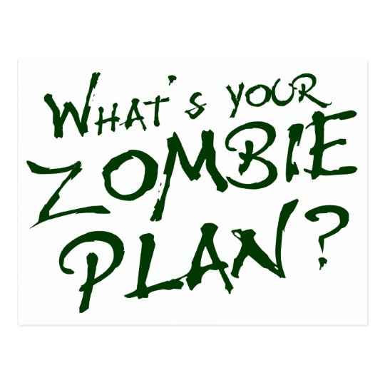 What's Your Zombie Plan? Postcard