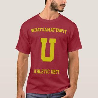 Whatsa matta wit you funny parody athletic shirt