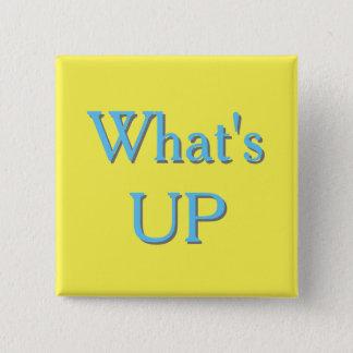 WhatsUP Sign Pinback Button