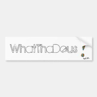 'WhatThaDeus' Logo Bumper Stickers