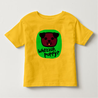 Whazzup, Puppy? With Cute Puppy Face Toddler T-shirt