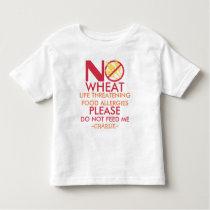 Wheat Allergy Shirt, Do not feed me Toddler T-shirt