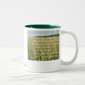 """Wheat, """"Let both grow together until the harves... Mugs"""