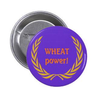 WHEAT power! 2 Inch Round Button